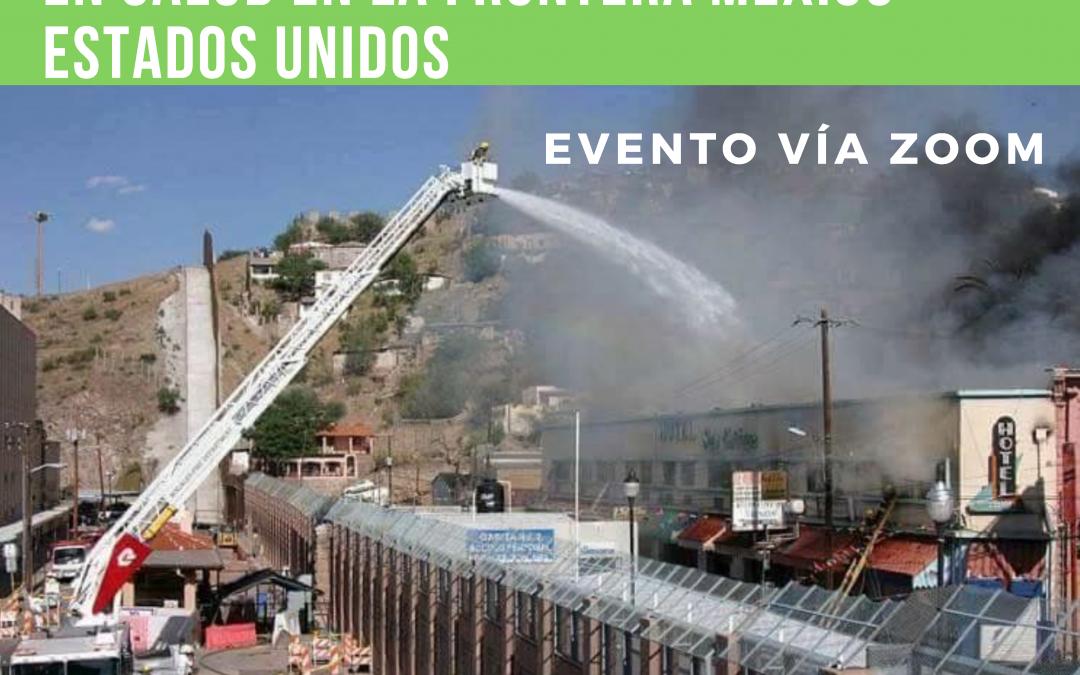 Foro virtual «Actores locales en la colaboración transfronteriza en salud en la frontera México-Estados Unidos»