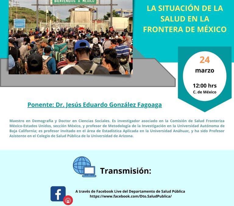 Primera sesión del Seminario sobre Migración, Frontera y Salud