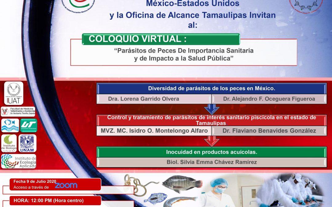 """COLOQUIO VIRTUAL : """"Parásitos de Peces De Importancia Sanitaria y de Impacto a la Salud Pública"""""""