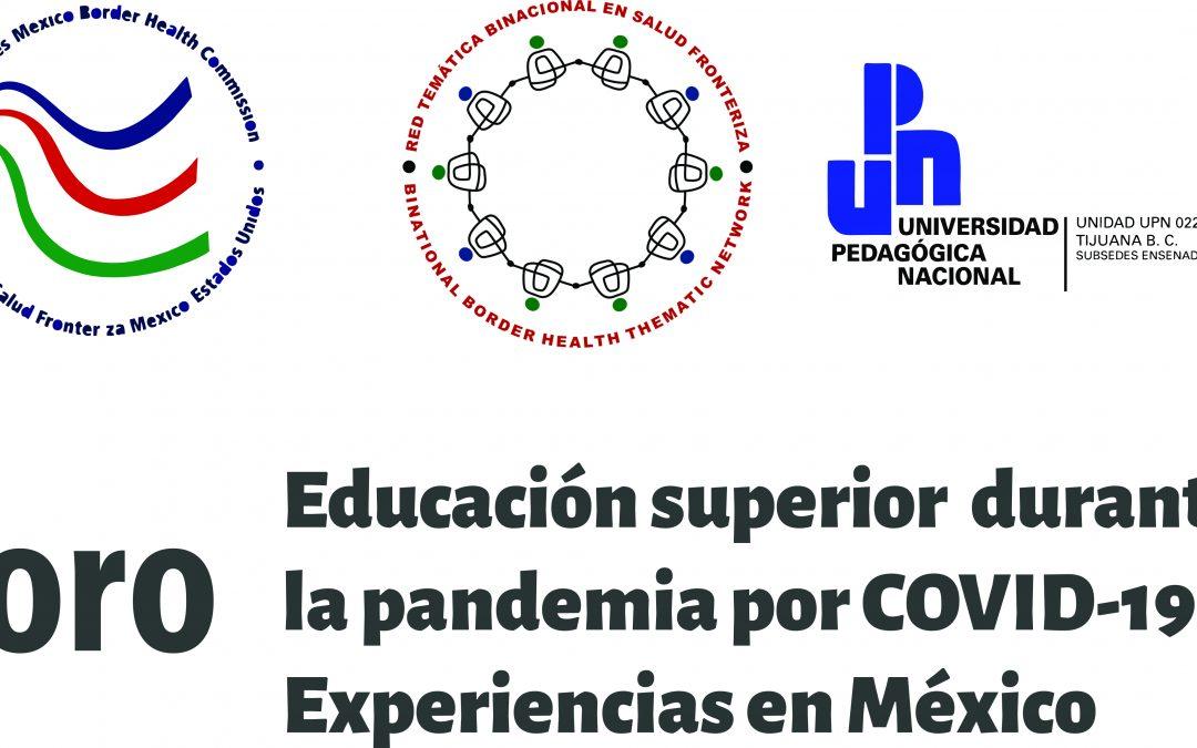 Sesión 2 del foro «Educación superior durante la pandemia por COVID-19: Experiencias en México»